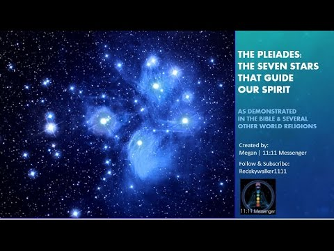 The Pleiades The Seven Stars that Guide Our Spirit as Described in the Bible & Other Religions