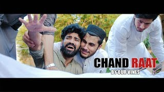 Chand Raat By Our Vines 2018 New