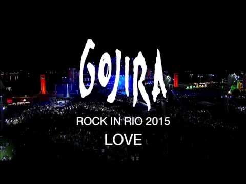 Gojira - Love (Rock in Rio 2015)
