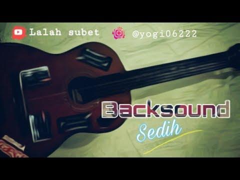 backsound-sedih