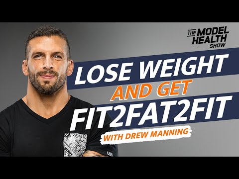Drew Manning Interview - Weight Loss Breakthroughs, Accountability, And Getting Fit2Fat2Fit
