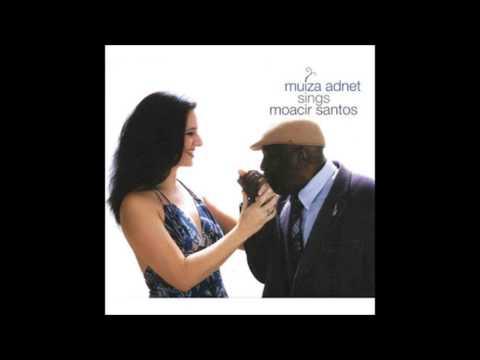 Muiza Adnet e Moacir Santos - Tomorrow is Mine