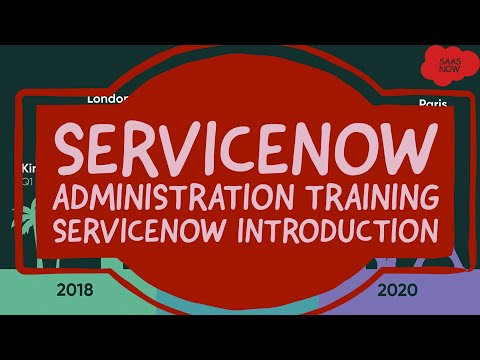 Service Now Admin Training 1 - Introduction of Service Now