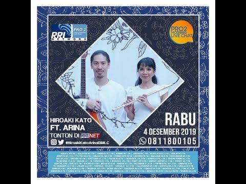 HIROAKI KATO FT ARINA  - Morning Live Chat Pro 2 FM RRI Jakarta -(Live Video Corner RRI)