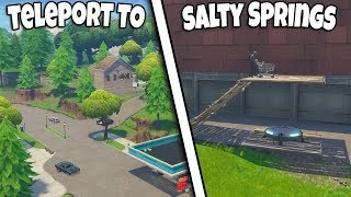 *NEW* HOW TO TELEPORT TO SALTY SPRINGS FROM ANYWHERE | FORTNITE GLITCH