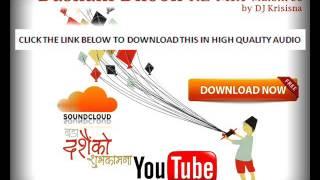 Dashain Dhoon - Malshree  by DJ Krisisna