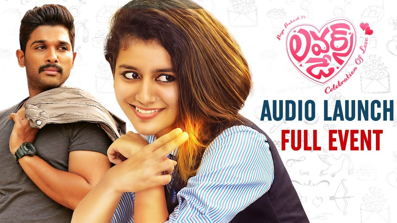 Lovers Day Movie Audio Launch Allu Arjun Priya Prakash Varrier 2019 Latest Telugu Movies Youtube