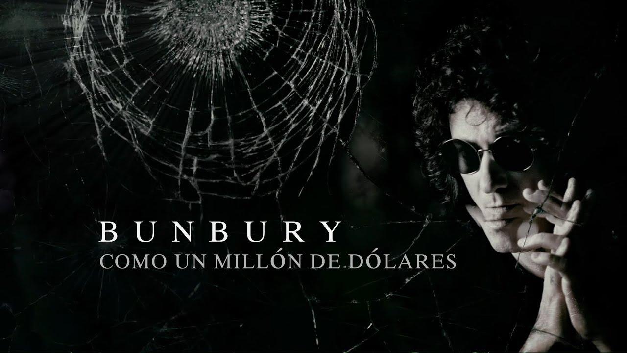 Bunbury   Como un millón de dólares Lyric Video Oficial