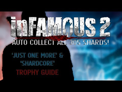 InFamous 2 - Auto Collect All 305 Shards! ('Just One More' Trophy Guide)
