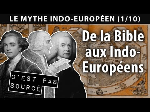 De la Bible aux Indo-Européens (Le Mythe Indo-Européen #1)
