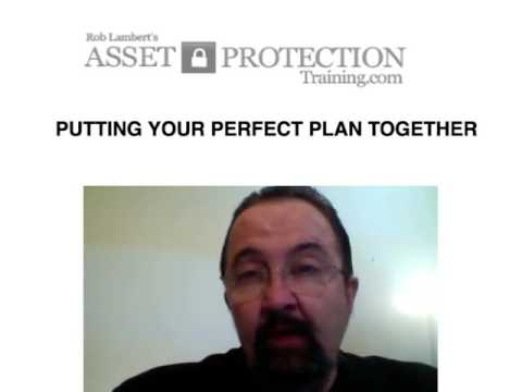Asset Protection Training - Introduction - Rob's Perfect Asset Protection Plan