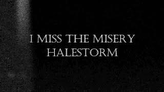 Скачать I Miss The Misery Halestorm Sub Español