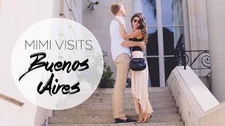 Weekend in Buenos Aires | Mimi Ikonn Vlog