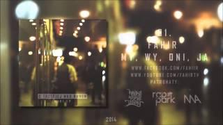 01. Fahir - My, Wy, Oni, Ja ( prod. StevenBeats Instrumental )