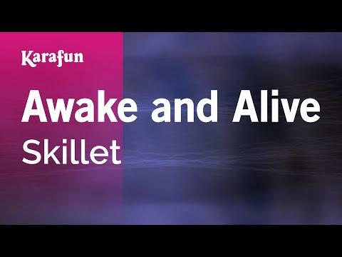 Karaoke Awake and Alive - Skillet *
