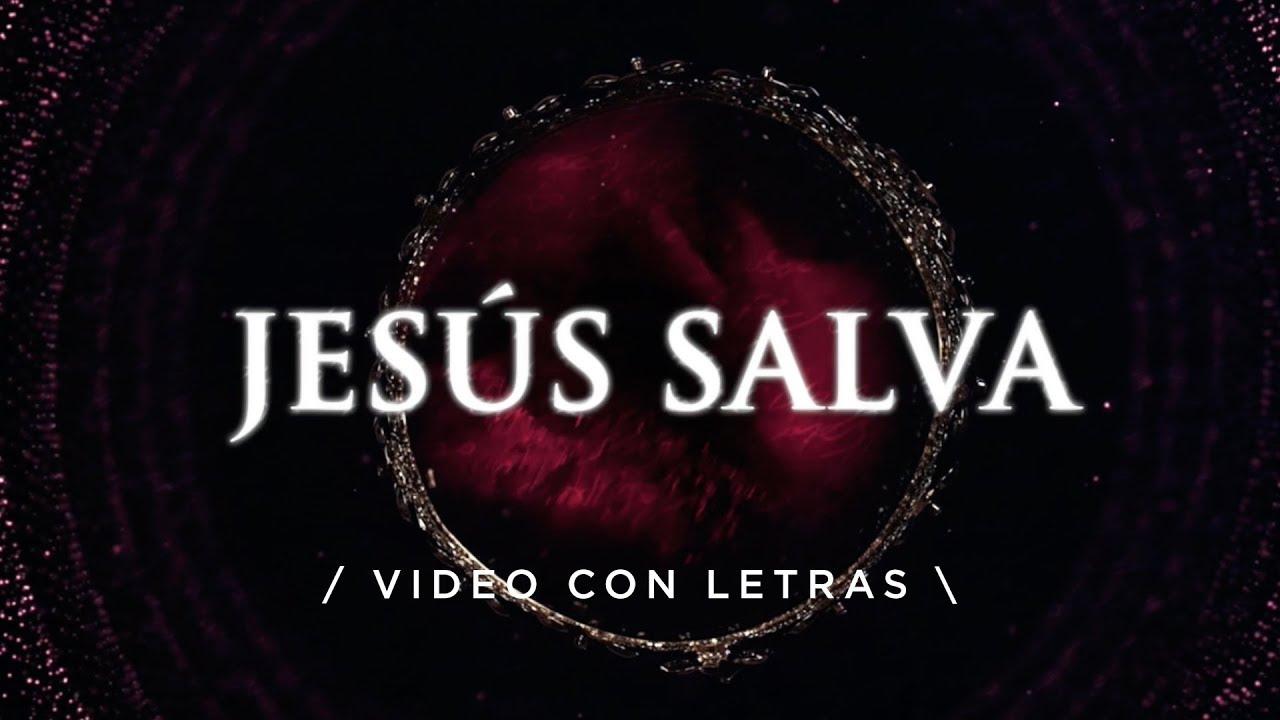 Jesús Salva Marcos Witt Video Con Letra Videolyric Congreso Adoradores En Vivo