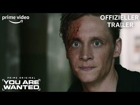 You Are Wanted | Offizieller Trailer | Prime Video DE