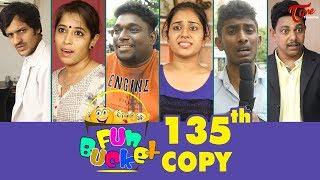 Fun Bucket | 135th Episode | Funny Videos | Telugu Comedy Web Series | By Sai Teja | TeluguOne