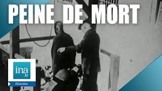 L'histoire de la peine de mort en France | Archive INA