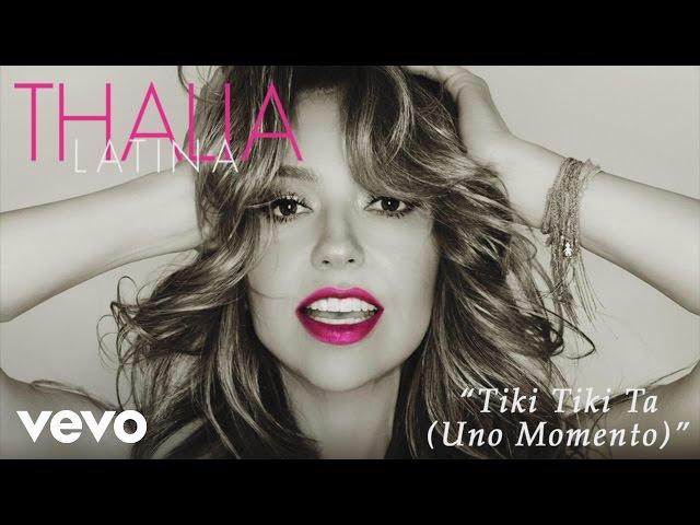 TIKI TIKI TA - Thalía