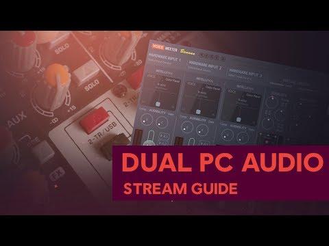 2 PC Stream Setup: Audio Guide (2019)