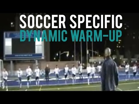 Soccer Specific Dynamic Warm-up