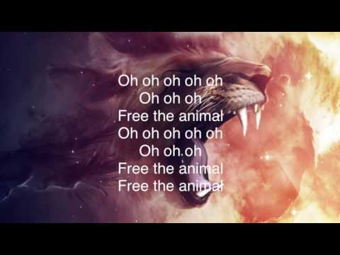 Sia • Free the Animal (Lyrics)