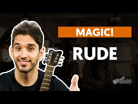 RUDE - Magic  completa   Como tocar no violão