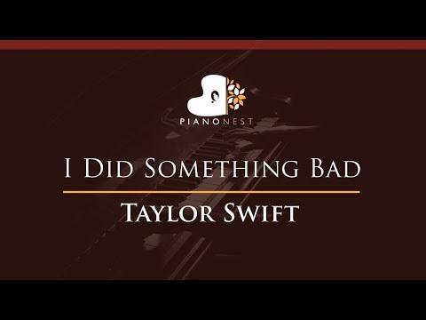 Taylor Swift - I Did Something Bad - HIGHER Key (Piano Karaoke / Sing Along)