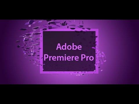 Hướng dẫn cách hiệu chỉnh video Adobe Premiere