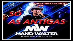 Mano Walter 2010 l CD Completo