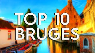 ✅ TOP 10: Things To Do In Bruges Belgium