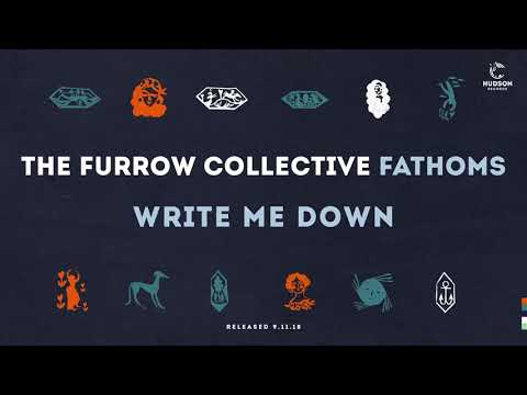 The Furrow Collective - Write Me Down Packshot Video Mp3