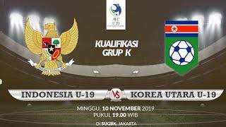 TIMNAS INDONESIA U-19 VS KOREA UTARA U-19 CHAMPIONSHIP 2020 qualifers