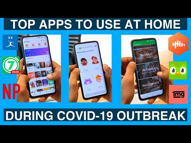 10 apps to help with social distancing during COVID-19