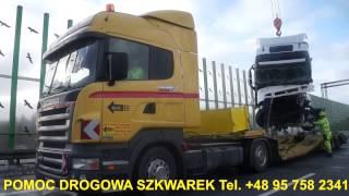 Pomoc Drogowa Rzepin A2 - SZKWREK - Załadunek rozbitego ciągnika siodłowego - Świecko Słubice