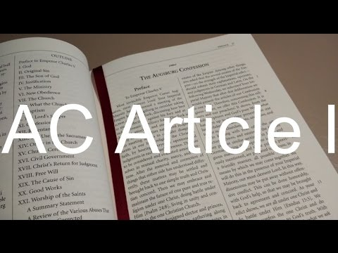 Book Of Concord Study Session 1: AC Article I