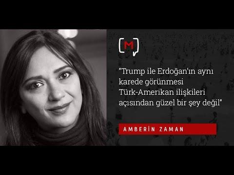 """Amberin Zaman: """"Trump ile Erdoğan'ın aynı karede görünm......"""