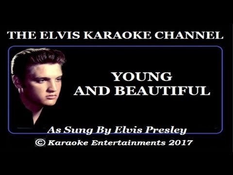 Elvis At The Movies Karaoke Young And Beautiful Movie Version