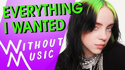 BILLIE EILISH - Everything I Wanted (with realistic sounds #WITHOUTMUSIC Parody)