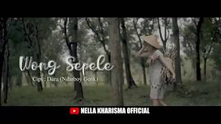 Nella Kharisma - Wong Sepele || OFFICIAL LIRIK VIDEO