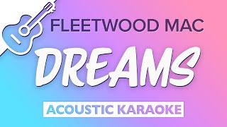 Fleetwood Mac - Dreams (Karaoke Acoustic Guitar)