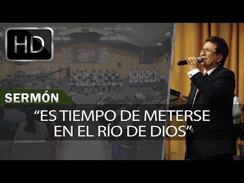 Es tiempo de meterse en el río de Dios | Sermones Menap [HD]