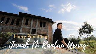 Download Mp3 Harry Parintang - Jauah Di Rantau Urang  Single Youtube 2019