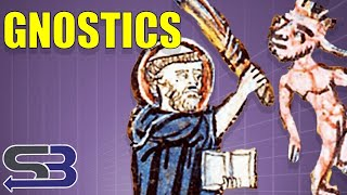 Who Were the Gnostics?