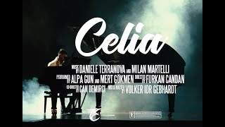 DANIELE TERRANOVA feat. ALPA GUN & MERT GÖKMEN - CELIA (OFFICIAL VIDEO)