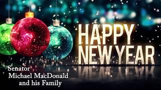 Happy New Year from Senator Mike MacDonald