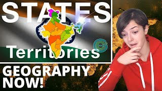 The States + territories of India EXPLAINED | Geography now | REACTION!