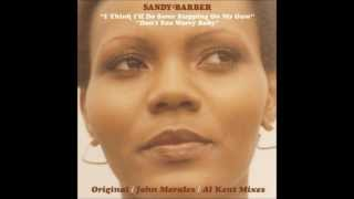 Sandy Barber - I Think I