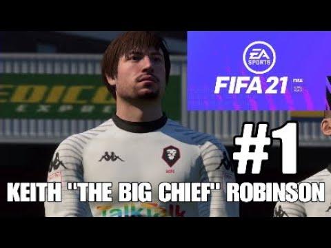 "FIFA 21 My Player Career Mode | Keith ""The Big Chief"" Robinson Episode 1 | The New Ibrahimovic?"